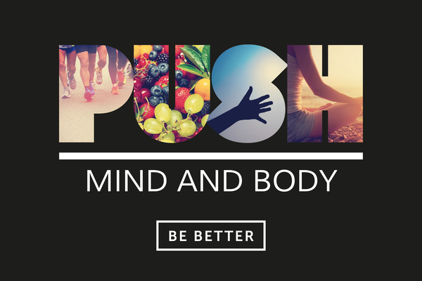 PUSH Mind and Body